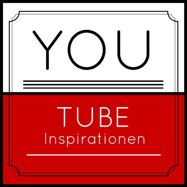 Youtube Inspirationen