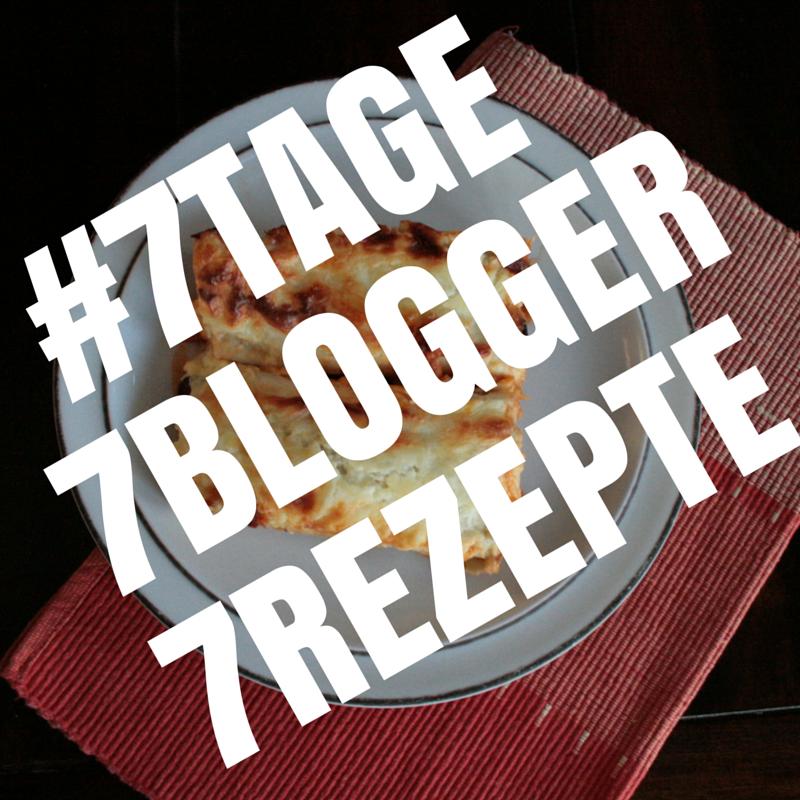 #7TAGE7BLOGGER7REZEPTE Anzeigebild